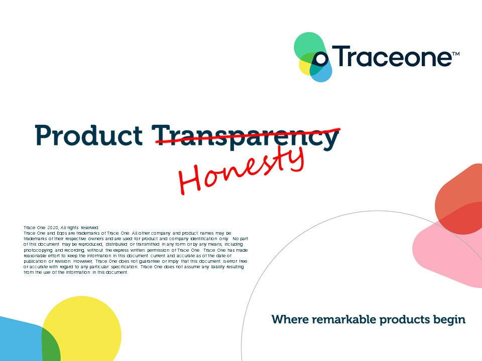 Trace One - Product Honesty